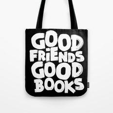 GOOD FRIENDS GOOD BOOKS Tote Bag