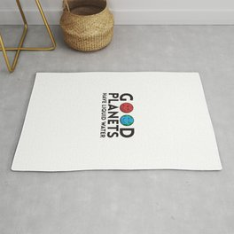Good Planets Have Liquid Water Gift Rug