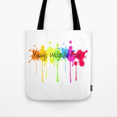 Young, Wild and Free Tote Bag