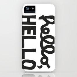 HELLO, HELLO  iPhone Case