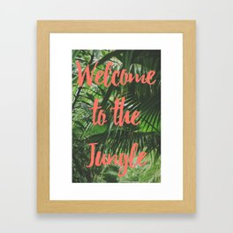 Welcome to the Jungle Poster Framed Art Print
