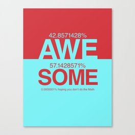 100% Awesome Canvas Print