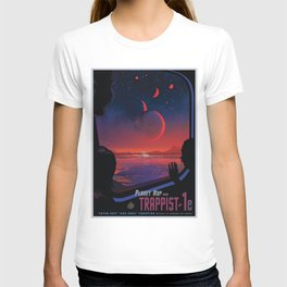 Planet Hop from TRAPPIST-1e Planet, 40 Light Years Away from Earth NASA Space Travel Poster T-shirt
