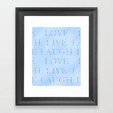 Love Laugh and Live Blue Framed Art Print