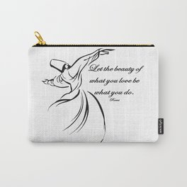 Let The Beauty Of What You Love Be What You Do Quote Rumi Carry-All Pouch