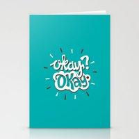 okay Stationery Cards featuring Okay? Okay. by Risa Rodil