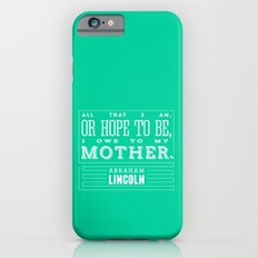 To My Mother iPhone 6s Slim Case