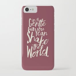 Kindness quote by Mahatma Gandhi, Satyagraha, in a gentle way, you can shake the world, non violence iPhone Case