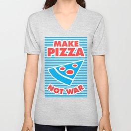 Make Pizza Not War Unisex V-Neck