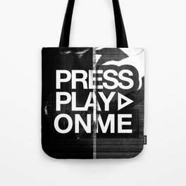 Pressplayonme Tote Bag