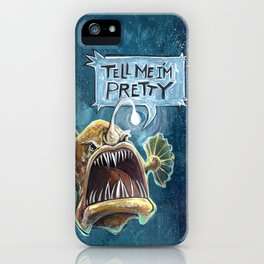 Tell Me I'm Pretty! iPhone Case