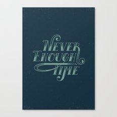 Never Enough Time Canvas Print