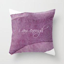 I am Enough - Purple Throw Pillow