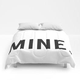 MINE. Comforters