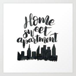 Home Sweet Apartment NYC Art Print