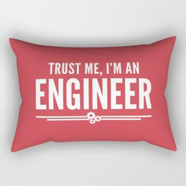 Trust Me Engineer (Red) Funny Quote Rectangular Pillow