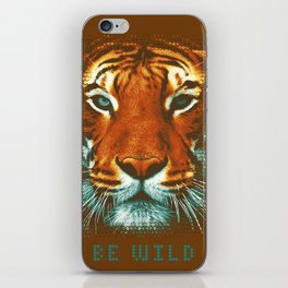 BE WILD iPhone Skin