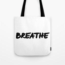Breathe Black & White Hand Lettering Type Tote Bag
