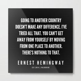 82  |Ernest Hemingway Quote Series  | 190613 Metal Print