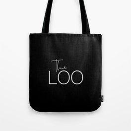 The Loo - White on Black Tote Bag