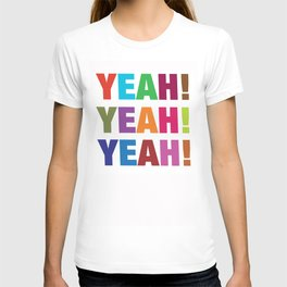 'Yeah Yeah Yeah' T-shirt