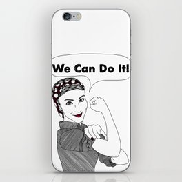 We Can Do It!     Women Power iPhone Skin