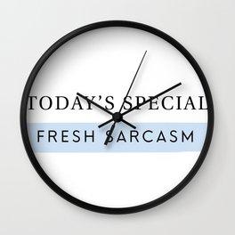 Fresh Sarcasm Wall Clock