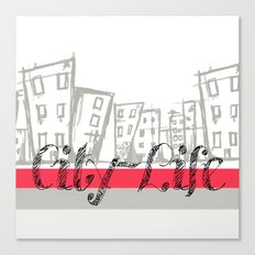 City Life {The Boring Afternoon Design Series} Canvas Print