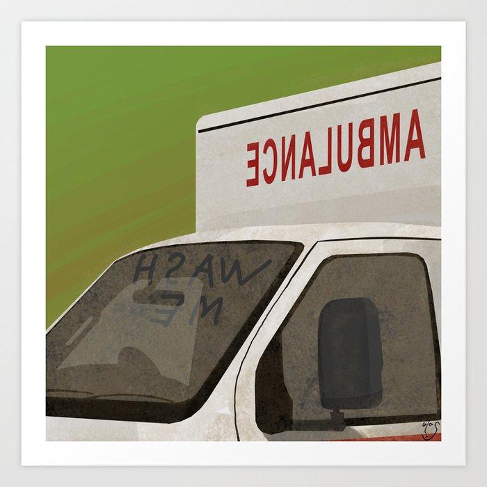 wash me - ambulance Art Print