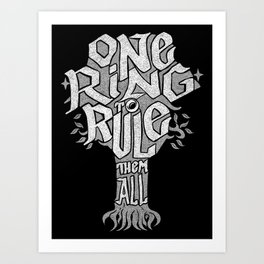 One Ring To Rule Art Print