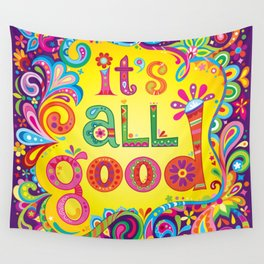It's all good Wall Tapestry