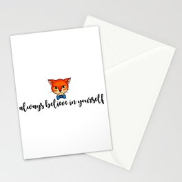 ALWAYS BELIEVE IN YOURSELF Stationery Cards