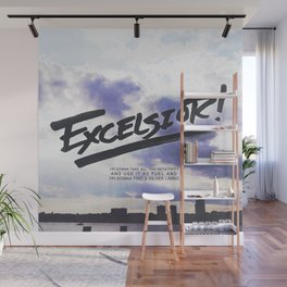 Excelsior! Wall Mural