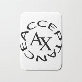 Makes a great gift Tee Acceptance Design Acceptance AX Bath Mat