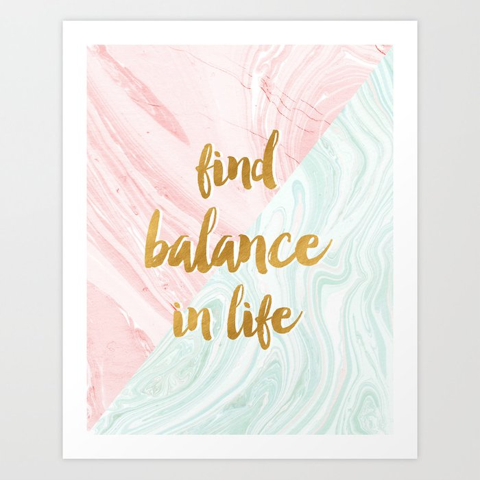 Find Balance In Life Quotes Rose Gold Marble Art Print By
