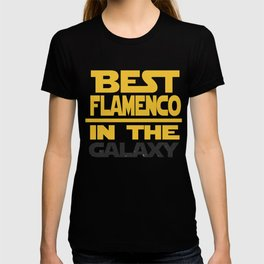 Best Flamenco In The Galaxy T-shirt