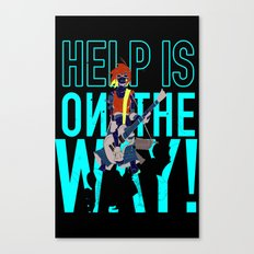 Help is on The Way Canvas Print