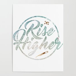 Rise Higher Shooting Star Poster