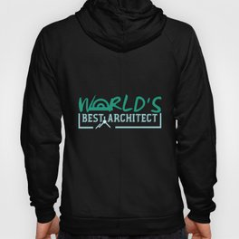 Best architect in the world | Saying Hoody