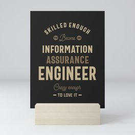 Information Assurance Engineer Mini Art Print