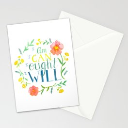 I Am I Can I Ought I Will Stationery Cards