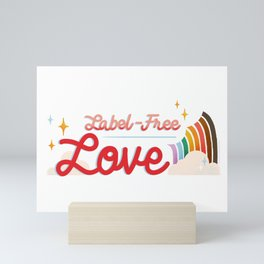 Label Free Love  inspired by The L Word Mini Art Print