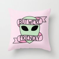 We Are Friendly (Pink) Throw Pillow