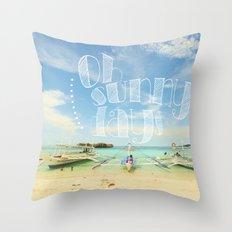 Oh Sunny Days Throw Pillow