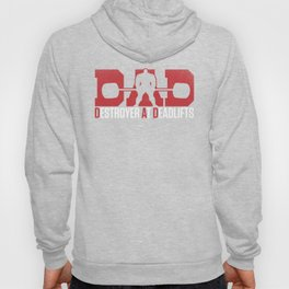 DAD - Destroyer At Deadlifts Hoody