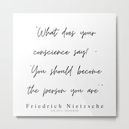 51        | 200319 |  Friedrich Nietzsche Quotes Metal Print