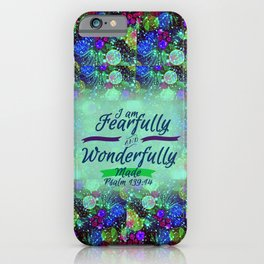 FEARFULLY AND WONDERFULLY MADE Floral Christian Typography God Bible Scripture Jesus Psalm Abstract iPhone Case