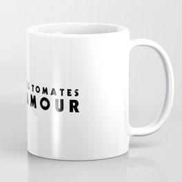 MANGE DES TOMATES Coffee Mug
