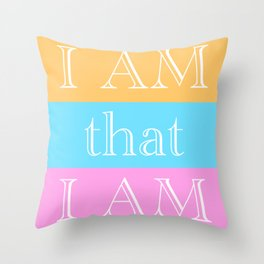 I AM THAT I AM Powerful Spiritual Affirmation Throw Pillow