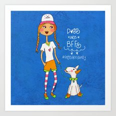 Dogs Are BBFs ❤️ Art Print